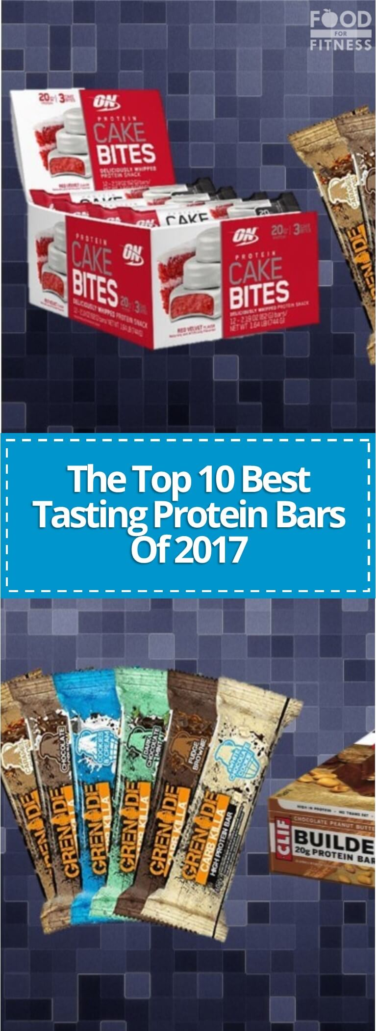 The Top 10 Best Tasting Protein Bars Of 2017