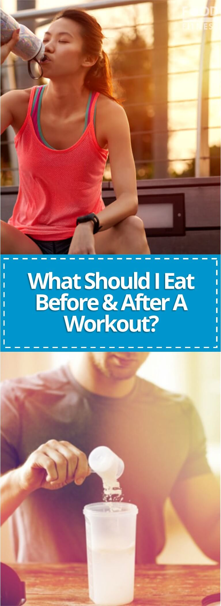 Pre & Post Meal Ideas: What Should I Eat Before And After A Workout?