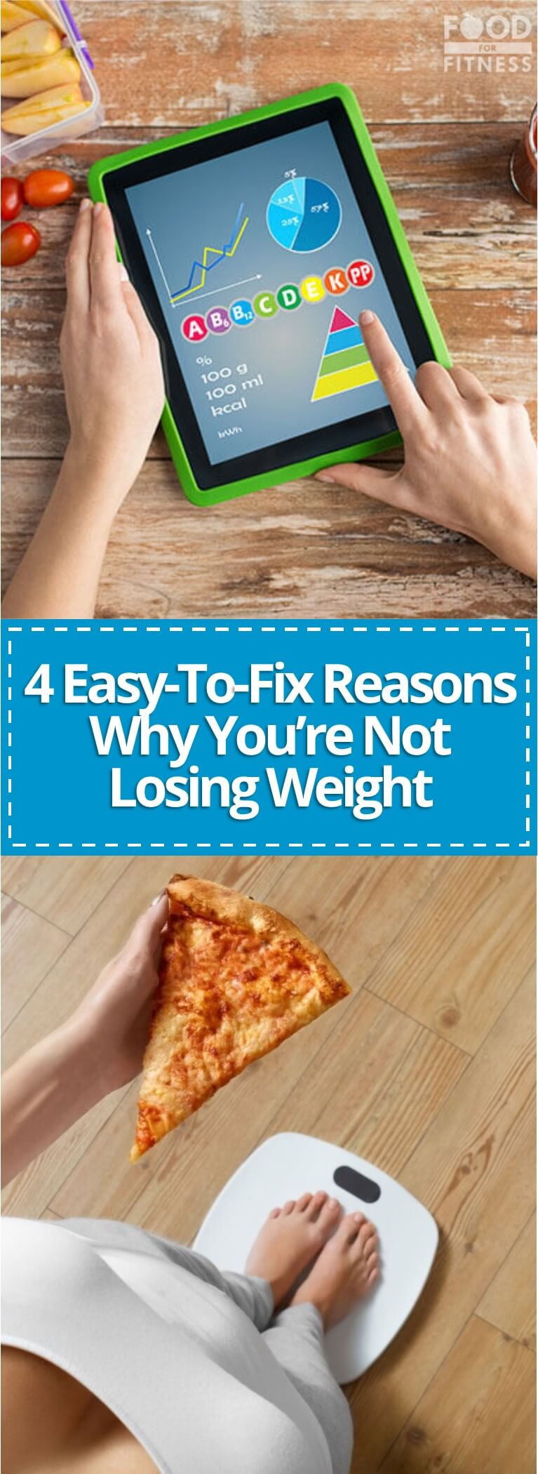 Discover 4 easy-to-fix reasons why you're not losing weight.