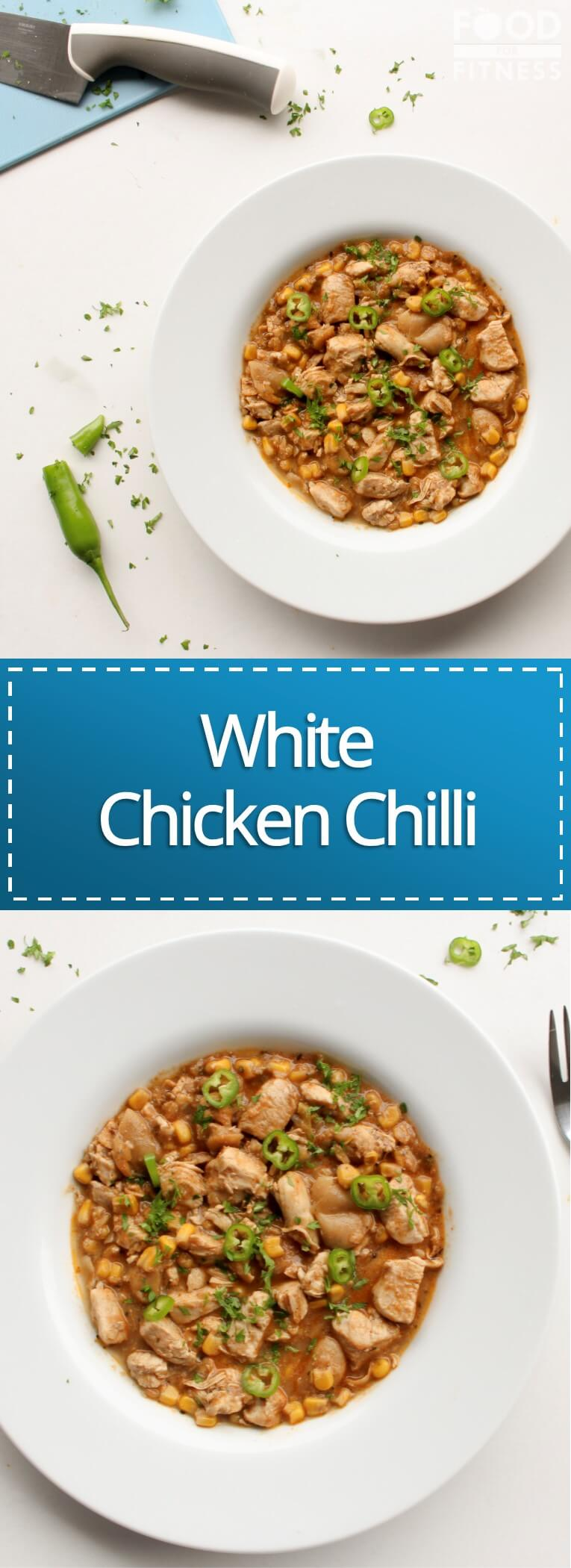 White Chicken Chilli Recipe | FoodForFitness.co.uk